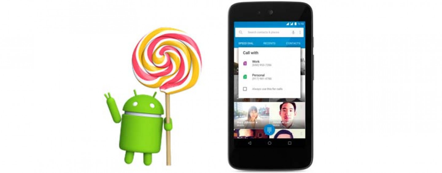 Google Released Android 5.1 Lollipop Improved In Many Ways