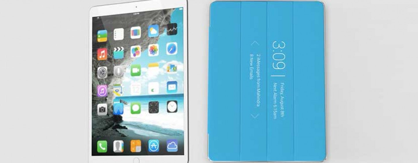 iPad Pro is Expected to Release in 2016