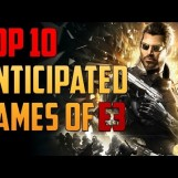 Top 10 Anticipated Games of E3 2015