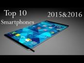 Top 10 Upcoming Smartphones of 2015 & 2016