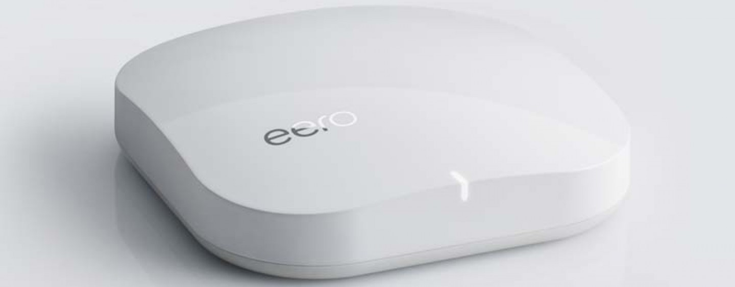 Eero: Home WiFi Solution You Have Always Wanted